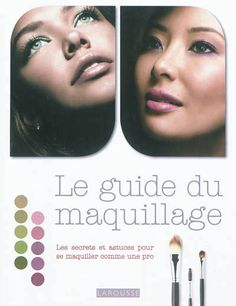 Guide du maquillage. Documentaire