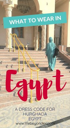 How to dress for Egypt? What to wear or not to wear in Egypt. Travel tips to Egypt from someone who has been living there. Old Egypt, Cairo Egypt, Travel Advise, Travel Tips, Hurghada Egypt, Visit Egypt, Egypt Travel, Red Sea, Go Outside