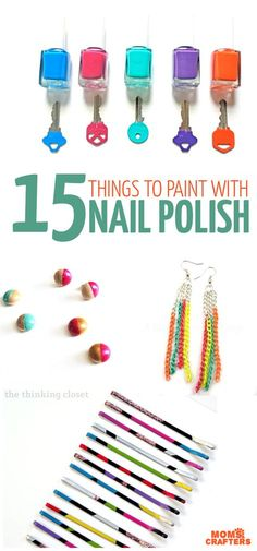 Nail polish is such a cool, colorful, durable craft material. Click on the image to check out 15 really easy things you can paint with nail polish. These nail polish crafts are perfect for teen crafts, tween birthday parties, and easy, cheap DIY ideas for when you don't have time.