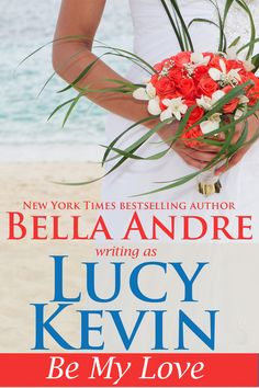 Be My Love - Lucy Kevin - Book - BookPedia. Be My Love - Lucy Kevin e-book…