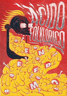 "POGO - Colombian Hardcore Design - Acido Folklórico ""Enfermo"" by Iconblast, 2014"
