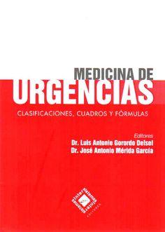 Medicina de urgencias. Clasificaciones, cuadros y fórmulas. Gorordo
