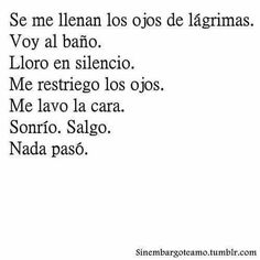 Read from the story Imágenes Sad by -kelbex- (CarlitosLecuga) with reads. Tumblr Quotes, True Quotes, Sad Texts, Love Phrases, Sad Life, Spanish Quotes, Birthday Quotes, How I Feel, Sentences