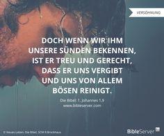 Gott ist gerecht und treu. | Der Spruch des Tages steht in der Bibel auf #BibleServer: 1. Johannes 1,9