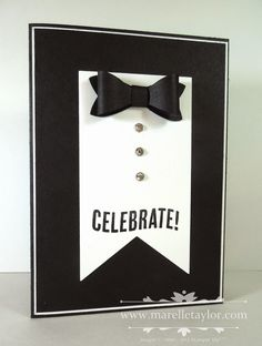 Who says Bows are just for girls? The Bow Builder Punch makes a great bow tie for a masculine card. I've made a tuxedo for my card. This would make a great card for an 18th or 21st, or for a James Bon