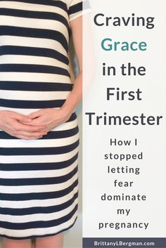 Time crawls by in the first trimester of pregnancy, and there is so much that's unknown and so much to worry about. The fears can take hold if we're not careful. This is how I learned to overcome my fear and rest in grace throughout my pregnancy.