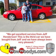 """We get excellent service from Jeff Henderson! This is the third car we have bought from Jeff and we have always been very pleased."" Kathy T. Brookfield, Missouri"