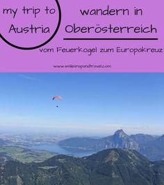 my trip to Austria! Ich war wandern in Oberösterreich und auf meinem Blog findest du die Tourenbeschreibung zur Wanderung vom Feuerkogel zum Europakreuz!  #wandern #alpen #austria #sports #salzkammergut