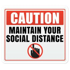 Caution Maintain Your Social Distance Sticker. Safety Signs And Symbols, Dental Images, Signage Board, Sticker Paper, Stickers, National Nurses Week, Toilet Paper Humor, Math Vocabulary, Craft Images