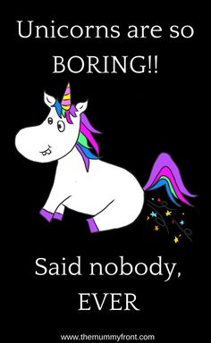 unicorn quote, cute unicorn, weird unicorn, funny unicorn, unicorn funny quote, unicorn meme, unicorns are so boring said noone ever, free ebook, unicorn book, unicorn download