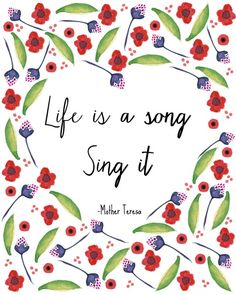 Life is a Song Printable - Life is a song, sing it quote from Mother Teresa - Free printable Free Printable Art, Free Printables, Printable Paper, Quotations, Qoutes, Quotes Quotes, Saint Teresa Of Calcutta, Mother Teresa Quotes, Spiritual Inspiration