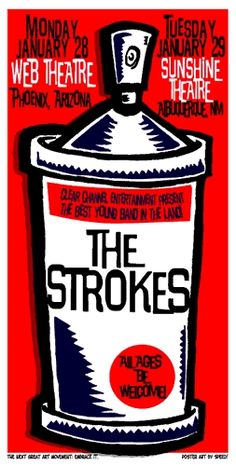 The Strokes concert poster  shows in Phoenix & Albuquerque  hand made silkscreen print on heavy paper  poster measures 14 inches x 24 inches  signed & numbered edition of 150  artist:  Speed