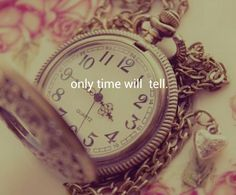 only time will tell.