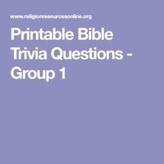 Printable Bible Trivia Questions - Group 1