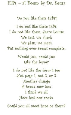 An IEP Dr. Seuss Poem - for my friends who have to cope with these from the teacher's or parent's perspective.