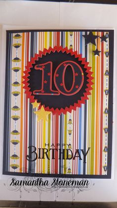 For my Nephews 10th Birthday. Handmade by Samantha Stoneman Using Papertrey Ink products.