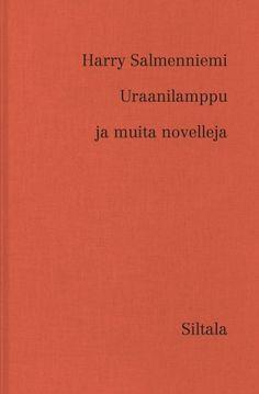 Uraanilamppu ja muita novelleja - Harry Salmenniemi