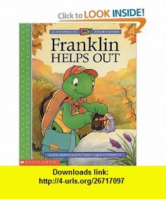 Franklin Tv #05 Franklins Helps Out (9780439203791) Paulette Bourgeois, Brenda Clark , ISBN-10: 0439203791  , ISBN-13: 978-0439203791 ,  , tutorials , pdf , ebook , torrent , downloads , rapidshare , filesonic , hotfile , megaupload , fileserve