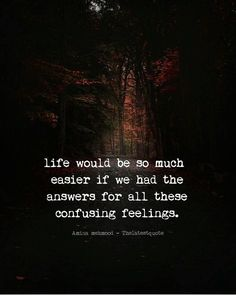 Quotes Feelings Confused Love Thoughts Ideas For 2019 New Quotes, True Quotes, Words Quotes, Funny Quotes, Inspirational Quotes, Motivational, Sayings, Confused Feelings Quotes, Hiding Feelings Quotes