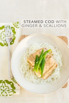 ... Cod with Ginger and Scallions | Kitchen Confidante #recipe #food #fish