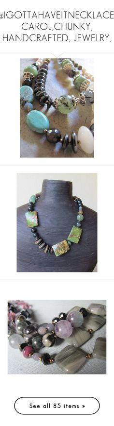 """""""@IGOTTAHAVEITNECKLACE, CAROL,CHUNKY, HANDCRAFTED, JEWELRY,"""" by igottahaveitnecklace ❤ liked on Polyvore featuring integrityTT, EtsySpecialT, jewelry, necklaces, vintage necklaces, bohemian necklaces, gemstone necklaces, multi-strand necklaces, jade necklace and strand necklace"""