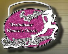 OMG MEDAL OPTION!!! VIRTUAL - Westminster Womens Classic | Your Town, Washington 98060 | Monday, May 13, 2013 - Use code 3WMRTT10 for 10% off - Race registration: https://runsignup.com/Race/Register/?raceId=2730