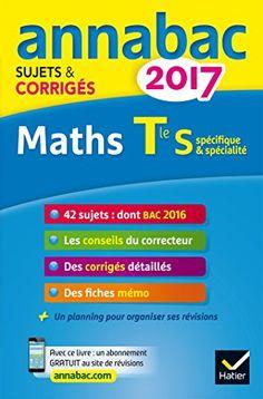 Annales Annabac 2017 Maths Tle S spécifique & spécialité…