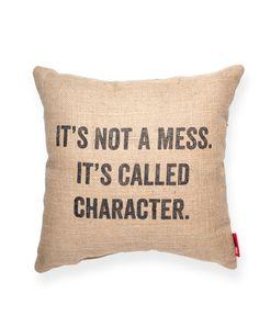 It's Not a Mess Burlap Throw Pillow $28