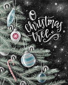 O Christmas Tree Christmas Art Ornaments Chalkboard Art
