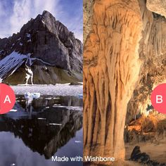 Mountains or caves? Click here to vote @ http://getwishboneapp.com/share/6740635