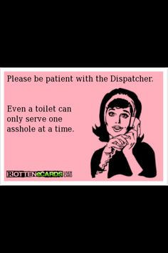 459 Best dispatcher quotes images in 2019 | Dispatcher ...