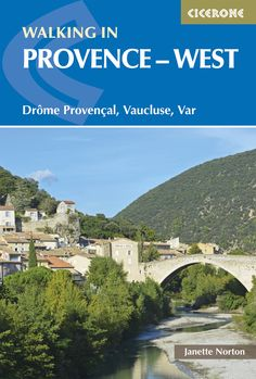 Walking in Provence West #Provence #Hiking @ciceronepress