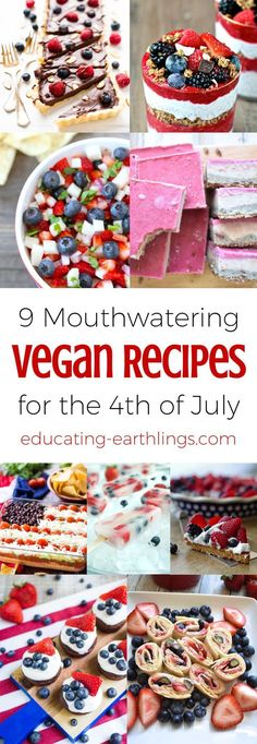 40 Best Vegan 4th Of July Recipes Ideas Images In 2020 Recipes Vegan 4th Of July