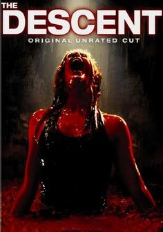 The Descent (2005) Six girlfriends, led by thrill seeker Juno (Natalie Mendoza), go spelunking a year after a tragic incident. But when they get trapped under the earth, all rationale escapes them as they start to suffer from limited oxygen and delusions -- or are they? Now, the friends must find a way to escape the cave and the murky creatures that lie within it. Writer-director Neil Marshall helms this horrific tale about a caving trip turned nightmare.