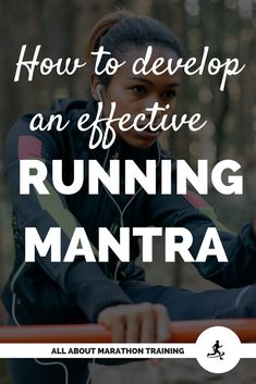 Running mantras help to keep your head in the game, your goals fresh and yourself motivated during long distance running. #allaboutmarathontraining
