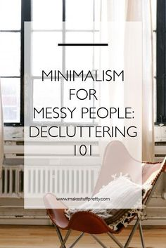 Helpful hints that will make decluttering easy even if you're a messy person. Creating a minimalist life begins with getting rid of clutter. Click through for the complete guide to getting started on de-cluttering!