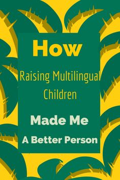 Great reflections from Olga Mecking on raising multilingual children.