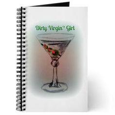 Dirty Virgin Martini Girl Journal $14.49