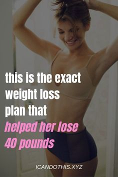 Need To Lose Weight? The Exact Weight Loss Plan That Helped This 40 Year Old Woman Lose 40 Pounds in 5 Months Diet Plans to Lose Weight Diet Plans To Lose Weight Fast, Help Losing Weight, Lose Weight In A Week, Need To Lose Weight, Weight Loss Plans, Fast Weight Loss, Weight Loss Journey, Weight Loss Tips, Lose 40 Pounds