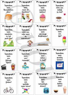 Cadeaubonnen! Print ze uit, zet ze in een pot en bij verveling haal er 1 uit. Voor meer info: info@ilou.nl #diy #kids #Bij #cadeaubonnen #een #haal #pot #print #thuis school kamer voorschoolse #uit #verveling #zet Little Presents, Diy Presents, Diy Gifts, Kids Planner, Teachers' Day, Kids Corner, Gifts For Coworkers, Diy Birthday, Kids And Parenting
