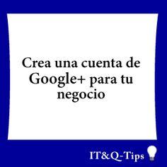#google+ #googleplus para tu negocio le dara mas confianza a google y ayudara a subir tu ranking en #SEO