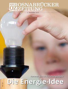Im emsländischen Haren wird eine Kindertagesstätte Teil eines bundesweiten Pilotprojekts zur Energiewende. Mehr dazu und zu den Themen des Tages lesen Sie in unserer iPad-Abendausgabe.  www.noz.de/abo