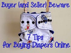 Not Quite Crunchy Mommy: Buyer (and Seller) Beware : 7 Tips for Buying Diapers Online