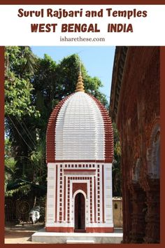 Surul Rajbari and Terracotta Temples in Birbhum, West Bengal - i Share India Travel Guide, Travel Tips, Travel Destinations, Ancient Greek Architecture, Gothic Architecture, Concrete Steps, Grand Mosque, Mayan Ruins, West Bengal