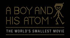 On Wednesday, May 1st, 2013, a group of nanophysicists from tech giant IBM unveiled their first production - A Boy And His Atom. However, the one-minute blockbuster that has already won the Guinness World Record Award for the smallest stop-motion film, is not an attempt by the tech company to get into the movie business, but a way to showcase future technology and more importantly, get young kids interested in a future in science, by demonstrating how fun it can be.