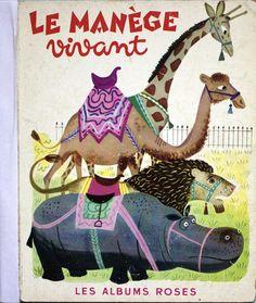 Le manège vivant illustrated by J-P Miller