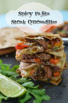 Spicy Fajita Steak Quesadilla - The Flavor Bender Mexican Dishes, Mexican Food Recipes, Beef Recipes, Dinner Recipes, Cooking Recipes, Healthy Recipes, Dinner Ideas, Weeknight Recipes, Recipes