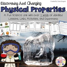 Physical Properties is a Science Mini Unit based on what physical properties can be and how properties can change. Included in this product are:-8 detailed lessons/activities focusing on introducing and changing physical properties-2 teaching posters-1 set of build your own anchor chart pieces-1 set of picture cards for a partner game-1 States of Mater review sort for solid/liquid/gasIf you enjoy this pack, I have several more science units in my store:Force And MotionWeathering, Erosion…