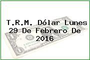 http://tecnoautos.com/wp-content/uploads/imagenes/trm-dolar/thumbs/trm-dolar-20160229.jpg TRM Dólar Colombia, Lunes 29 de Febrero de 2016 - http://tecnoautos.com/actualidad/finanzas/trm-dolar-hoy/tcrm-colombia-lunes-29-de-febrero-de-2016/