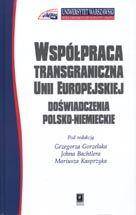 Wydawnictwo Naukowe Scholar :: :: WSPÓŁPRACA TRANSGRANICZNA UNII EUROPEJSKIEJDOŚWIADCZENIA POLSKO-NIEMIECKIE
